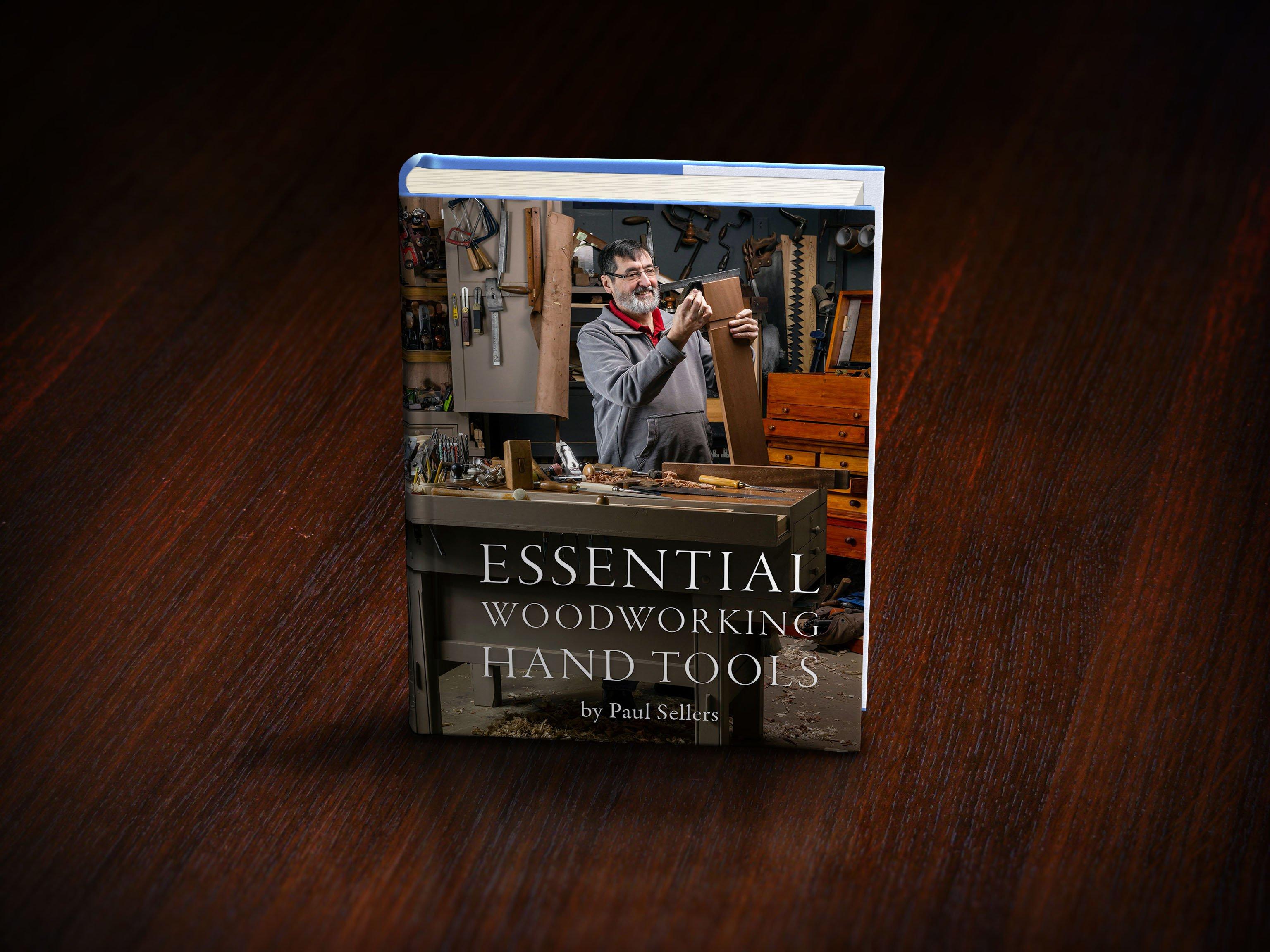 Paul Sellers' Book - Essential Woodworking Hand Tools - Rokesmith Ltd